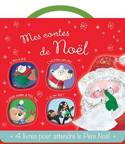 """Mes contes de Noël : La nuit de Noël ; L'ours polaire sauve Noël ; La grande aventure de Petit Ours ; """"C'est quoi Noël ?"""""""