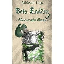 Bota Ëndërr 3: Wald der süßen Träume