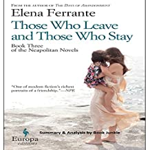 Summary & Analysis - Those Who Leave and Those Who Stay: Neapolitan Novels, Book 3