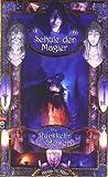 Die Schule der Magier - Die Rückkehr des Bösen: Band 3