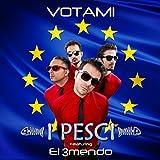 Votami (feat. El 3mendo) [Olè olè]