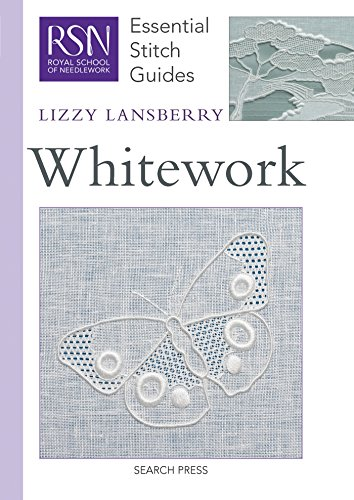 RSN Essential Stitch Guides: Whitework: Essential Stitch Guides