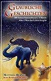 GLAUBLICHE GESCHICHTEN - Sammelband 01 + 02 + 03: Sexy Kurzgeschichten
