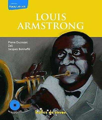 Louis Armstrong le souffle du siècle (1CD audio)