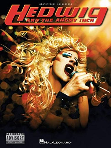 Hedwig And The Angry Inch: Piano/Vocal Selections