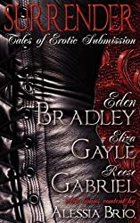 Surrender: Tales of Erotic Submission by Eden Bradley (2008-07-01)