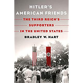 Hitler's American Friends (International Edition)