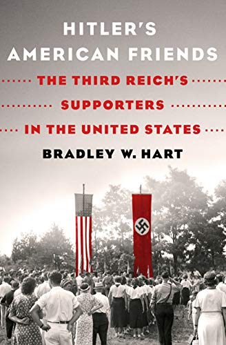 Hitler'S American Friends: The Third Reich's Supporters in the United States (International Edition) Reich Bund