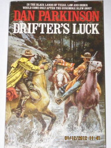 Drifter's Luck by Dan Parkinson (1991-05-01)