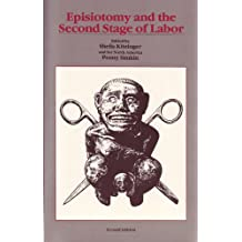 Episiotomy and the Second Stage of Labor