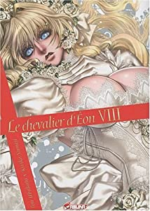 Le chevalier d'Eon Edition simple Tome 8