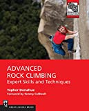 Advanced Rock Climbing: Expert Skills and Techniques (Nountaineers Outdoor Experts)