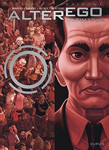Alter Ego - Saison 1 - tome 7 - Alter Ego - Ultimatum