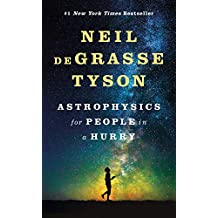Astrophysics for People in a Hurry (English Edition)
