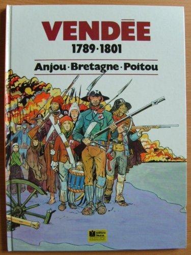 Vendée, 1789-1801