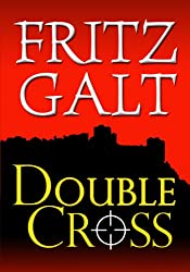 Double Cross (Mick Pierce Spy Thrillers Book 1)