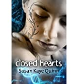 Quinn, Susan Kaye [ Closed Hearts: (Book Two in the Mindjack Trilogy) ] [ CLOSED HEARTS: (BOOK TWO IN THE MINDJACK TRILOGY) ] May - 2012 { Paperback }