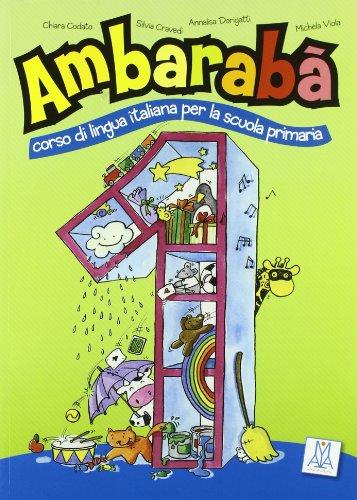 Ambarabà. Libro dell'alunno. Con CD Audio: 1 (Italiano per bambini)