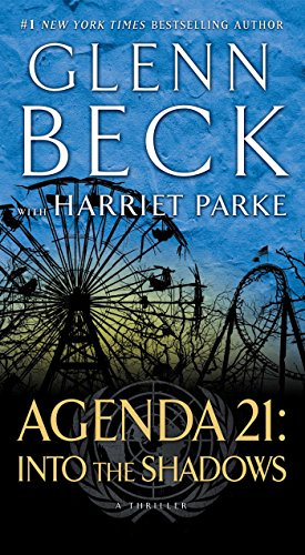Agenda 21: Into the Shadows (Agenda 21 Series Book 2 ...