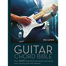 Guitar Chord Handbook: Over 500 Illustrated Chords for Rock, Blues, Soul, Country, Jazz, & Classical