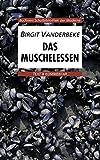 Buchners Schulbibliothek der Moderne / Vanderbeke, Das Muschelessen: Text & Kommentar / Text & Kommentar