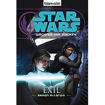 Star Wars™ Wächter der Macht 4: Exil