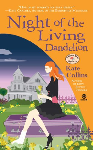 (Night of the Living Dandelion: A Flower Shop Mystery)