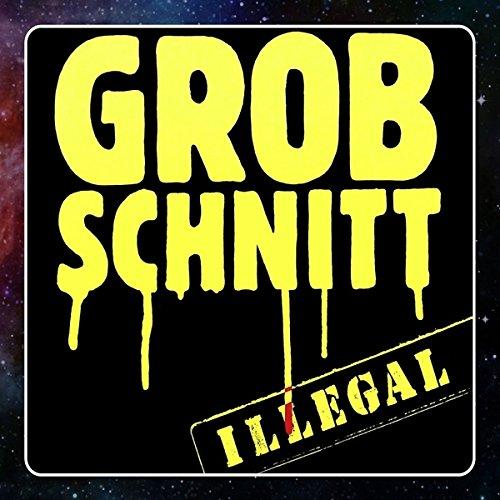 Grobschnitt: Illegal (2015 Remastered) (Audio CD)