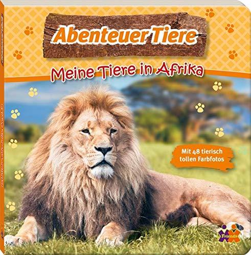 Abenteuer Tiere. Meine Tiere in Afrika