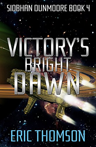 victorys-bright-dawn-siobhan-dunmoore-book-4-english-edition