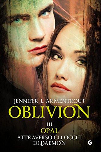 Oblivion III. Opal attraverso gli occhi di Daemon (Lux Vol. 8)