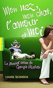"""Afficher """"Le journal intime de Georgia Nicolson n° 1 Mon nez, mon chat, l'amour et moi"""""""