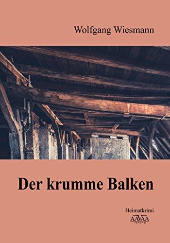 der-krumme-balken-heimatkrimi-german-edition