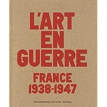 L'art en guerre : France 1938-1947, Exposition au musée d'art moderne de la ville de Paris du 12 octobre 2012 au 17 février 2013