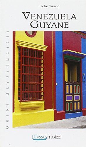 Venezuela. Guyane. Ediz. illustrata