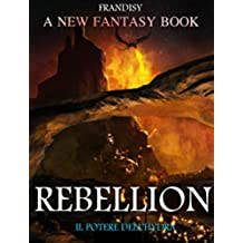 Rebellion: Il potere dell'Hydra (Rebellion Saga Vol. 1)