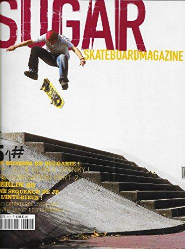 Sugar Skateboard Magazine n° 51 . Novembre 2003 .