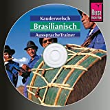 Reise Know-How Kauderwelsch AusspracheTrainer Brasilianisch (Audio-CD): Kauderwelsch-CD