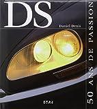 Citroën DS : 50 ans de passion