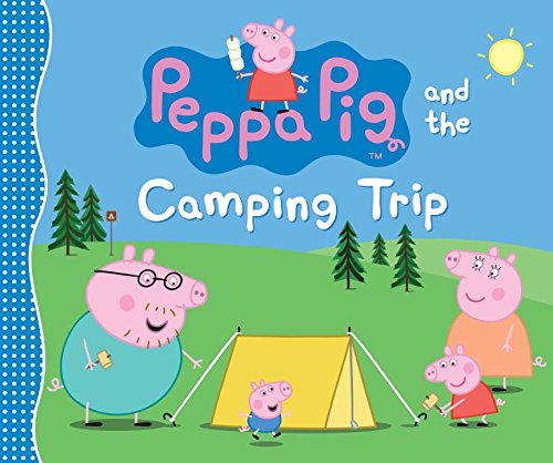 Peppa Pig and the Camping Trip (Peppa Pig Adventure)