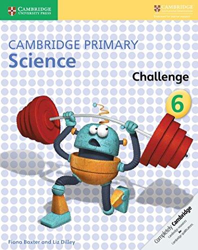 Cambridge Primary Science Challenge 6