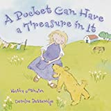 A Pocket Can Have Treasure in it by Kathy Stinson (2008-02-28)