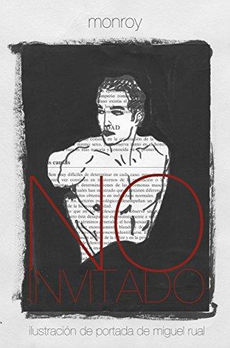 No invitado: una novela erótica de aliens por Vicente Monroy