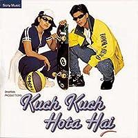 Kuch Kuch Hota Hai (Original Motion Picture Soundtrack)