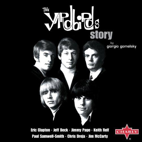 The Yardbirds Story by Giorgio...