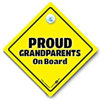 BABY iwantthatsign.com Proud Grandparents Car Sign, Suction Cup Vehicle Window Sign, Proud Grandparents On Board