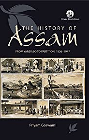 Assam: From Yandabo to Partition