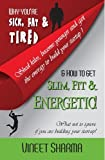 #4: How To Get Slim Fit & Energetic