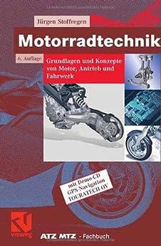 Motorradtechnik: Grundlagen und Konzepte von Motor, Antrieb und Fahrwerk (ATZ/MTZ-Fachbuch) von [Stoffregen, Jürgen]