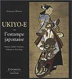 Ukiyo-e ou l'estampe japonaise